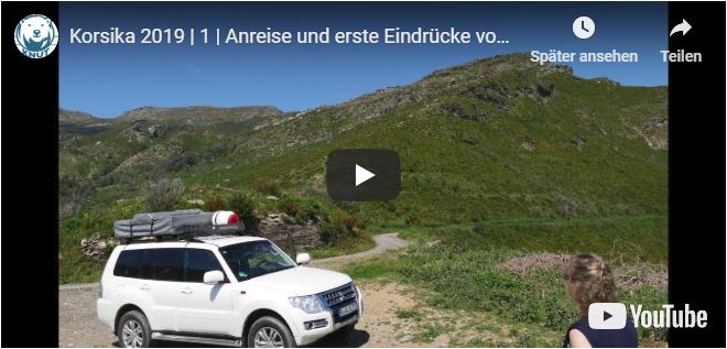 Korsika 2019   1   Anreise und erste Eindrücke von Korsika   Mit Knut unterwegs