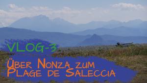 Korsika 2019 | VLOG-3 | Über Nonza zum Plage de Saleccia | Mit Knut unterwegs